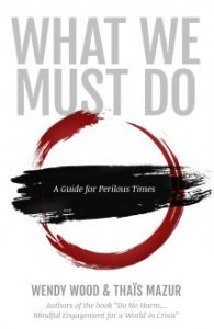Books - What We Must Do by Wendy Wood and Thais Mazur